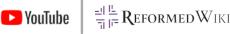 reformedwiki youtube