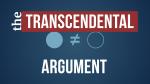 transcendental argument god's existence youtube video