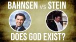 bahnsen stein debate does god exist