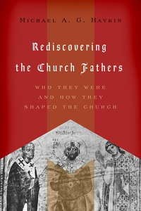This image has an empty alt attribute; its file name is rediscovering-church-fathers.jpg